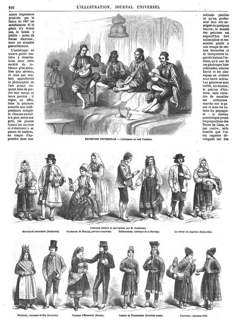 Exposition universelle de 1867 : l'orchestre du café tunisien; costumes suédois et norvégiens