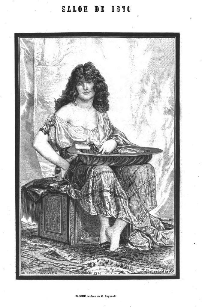 Salon de 1870 : Salomé, tableau de M. Regnanu; Dessins 1870