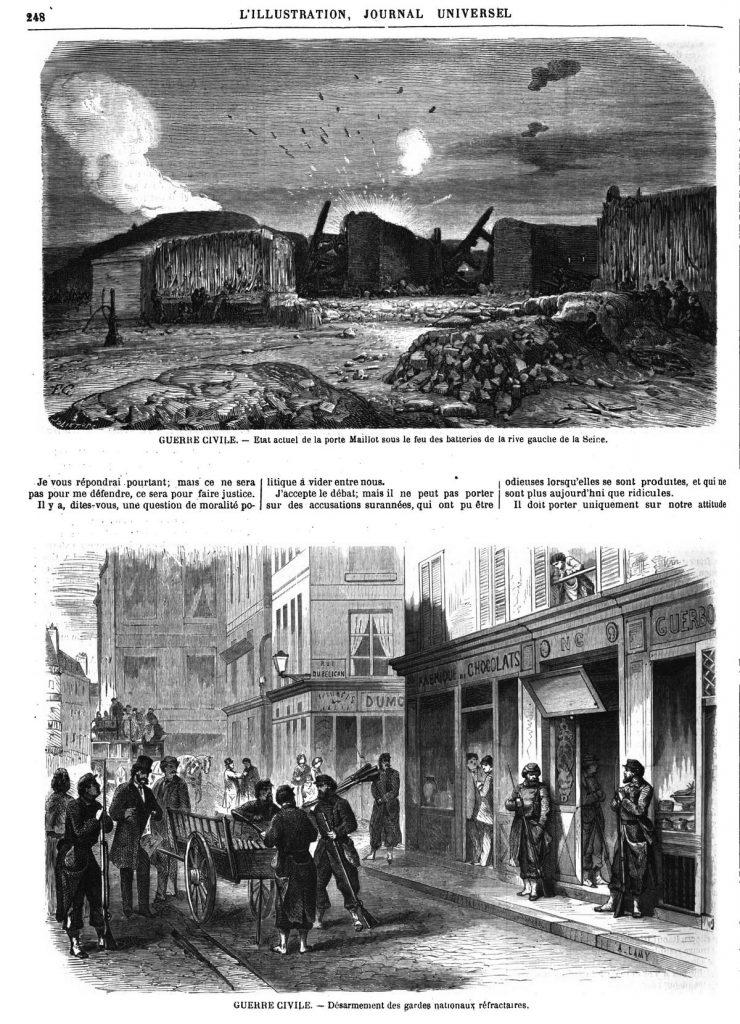 Étal actuel de la porte Maillot sous le feu des batteries de la rive gauche de la seine; — Désarmement des gardes nationaux réfractaires