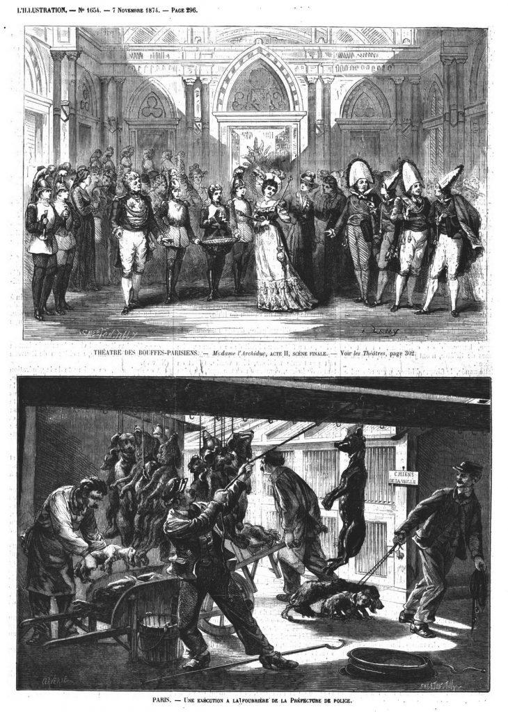 Théâtre des Bouffes-Parisiens. Gravure 1874 — Madame l'Archiduc. Gravure 1874 — Paris : une exécution à la fourrière de la Préfecture de police. Gravure 1874