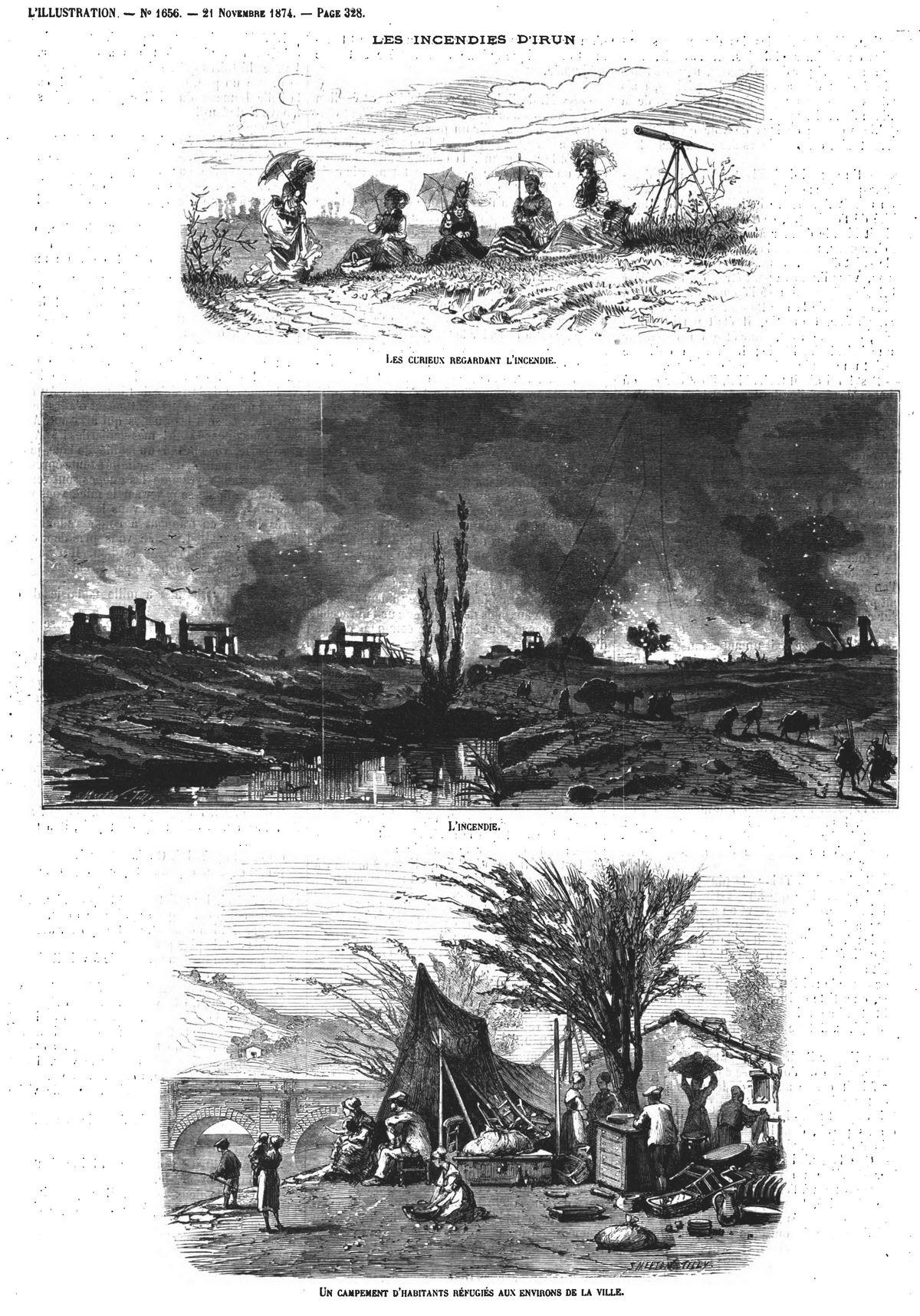 Les incendies d'Irun : les curieux regardant l'incendie; Gravure 1874 — L'incendie; Gravure 1874 — Un campement d'habitants réfugiés aux environs de la ville. Gravure 1874