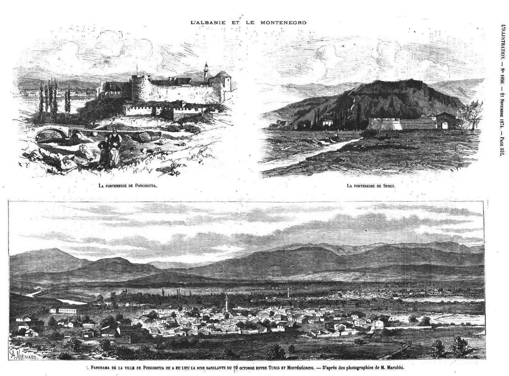 L'Albanie et le Monténégro : la forteresse de Poilgoriua; Gravure 1874 — La forteresse de Spouz ; Gravure 1874 —Panorima de la vile de Podgoritza. Gravure 1874
