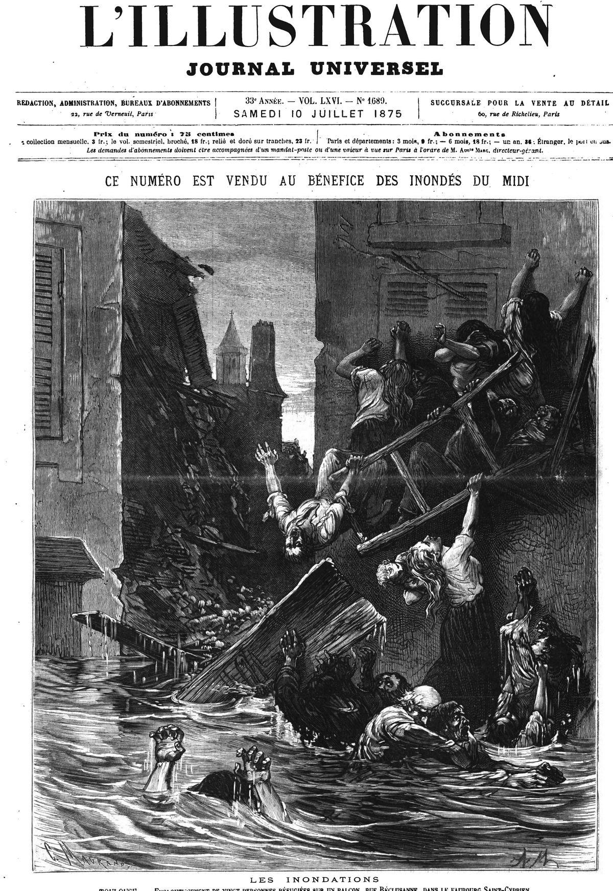 Les inondations: Toulouse : engloutissement de vingt personnes réfugiées sur un balcon, rue Réclusanne, faubourg de Saint-Cyprien; Gravure 1875