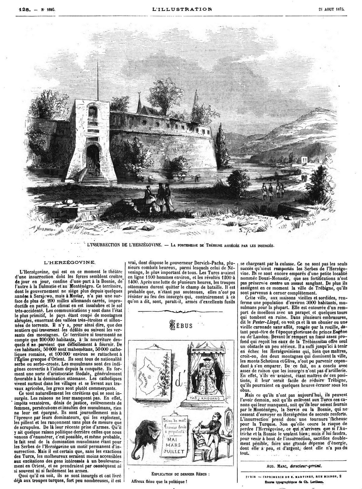 L'insurrection de l'Herzégovine : la forteresse de Trébigne assiégée par les insurgés.
