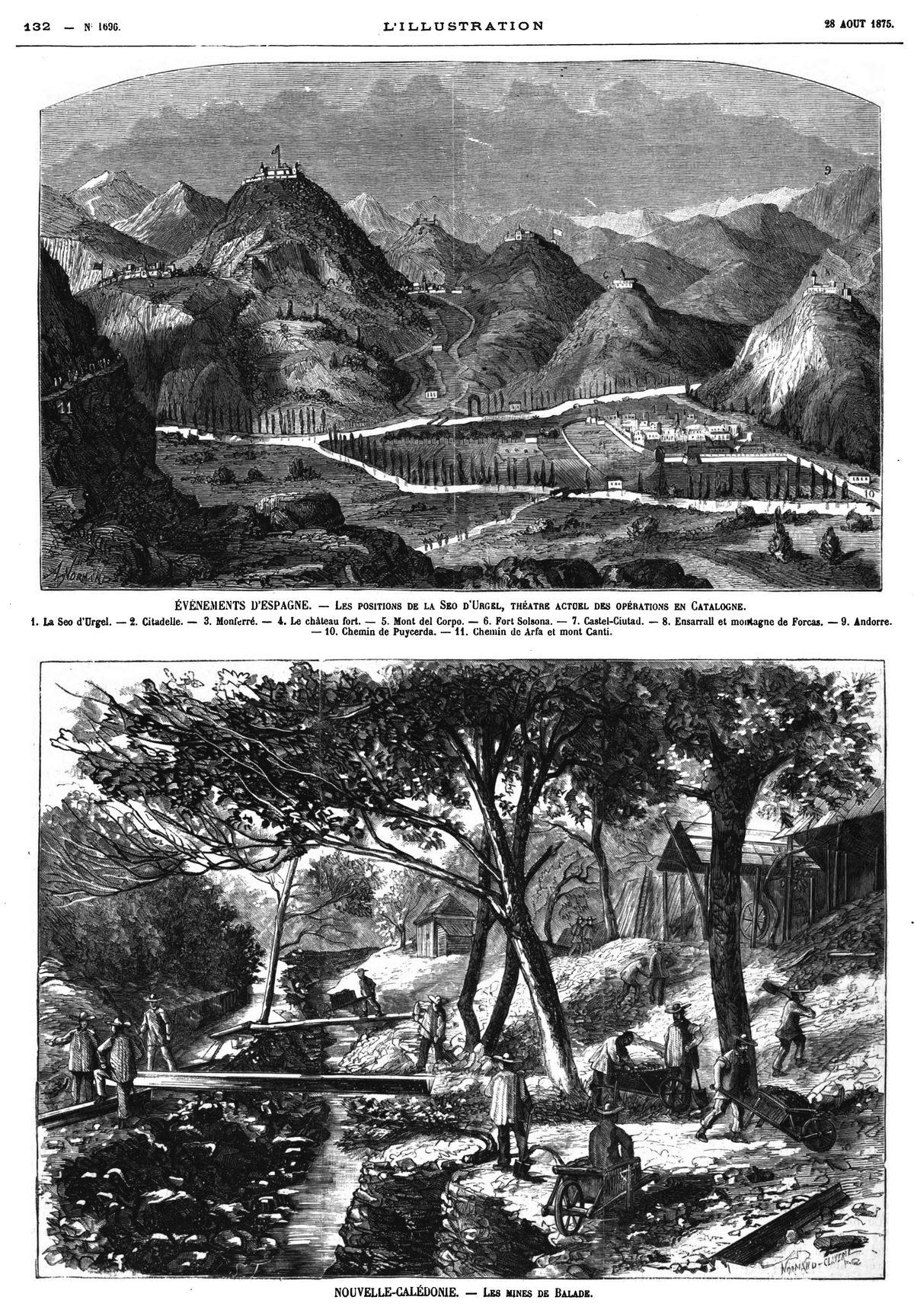 Evénements d'Espagne : les positions de la Seo d'ürgel, théâtre actuel des opérations en Catalogne. 1875 — Nouvelle-Calédonie : les mines de Balade; 1875