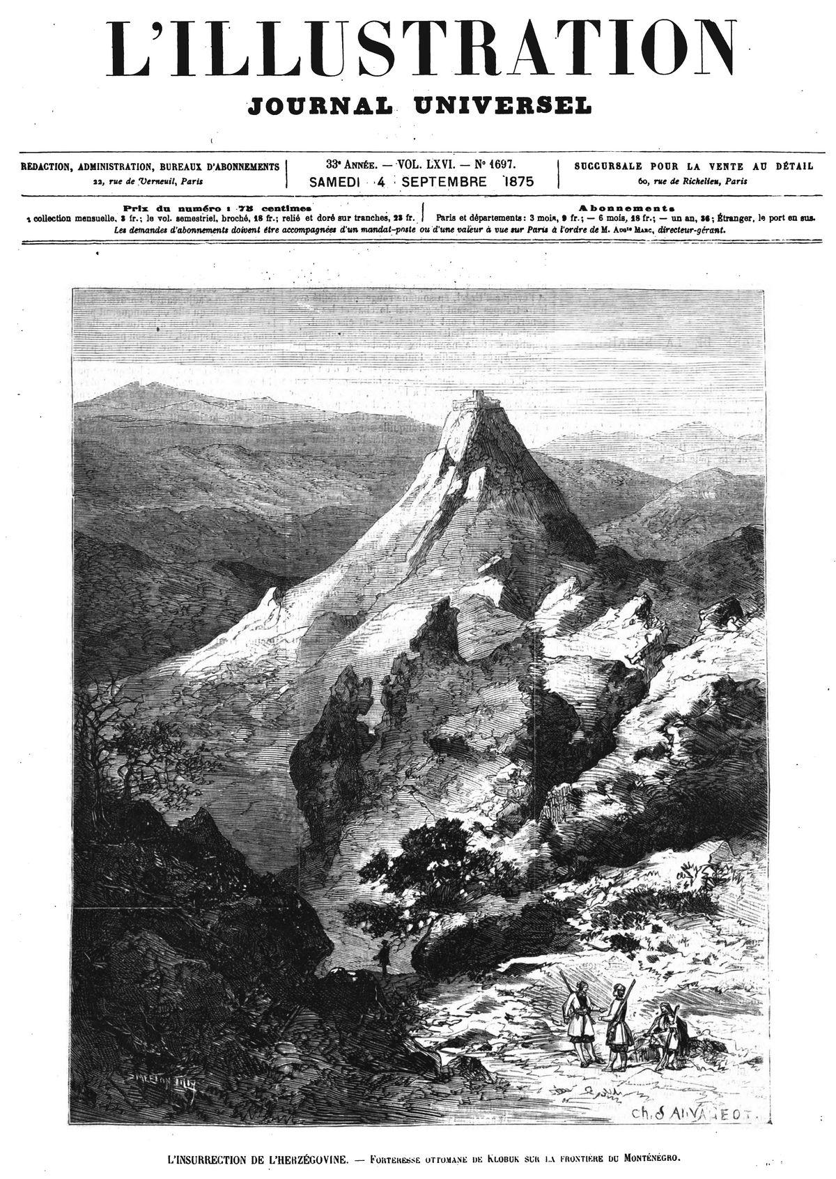 L'insurrection de l'Herzégovine : une forteresse sur la frontière du Monténégro.