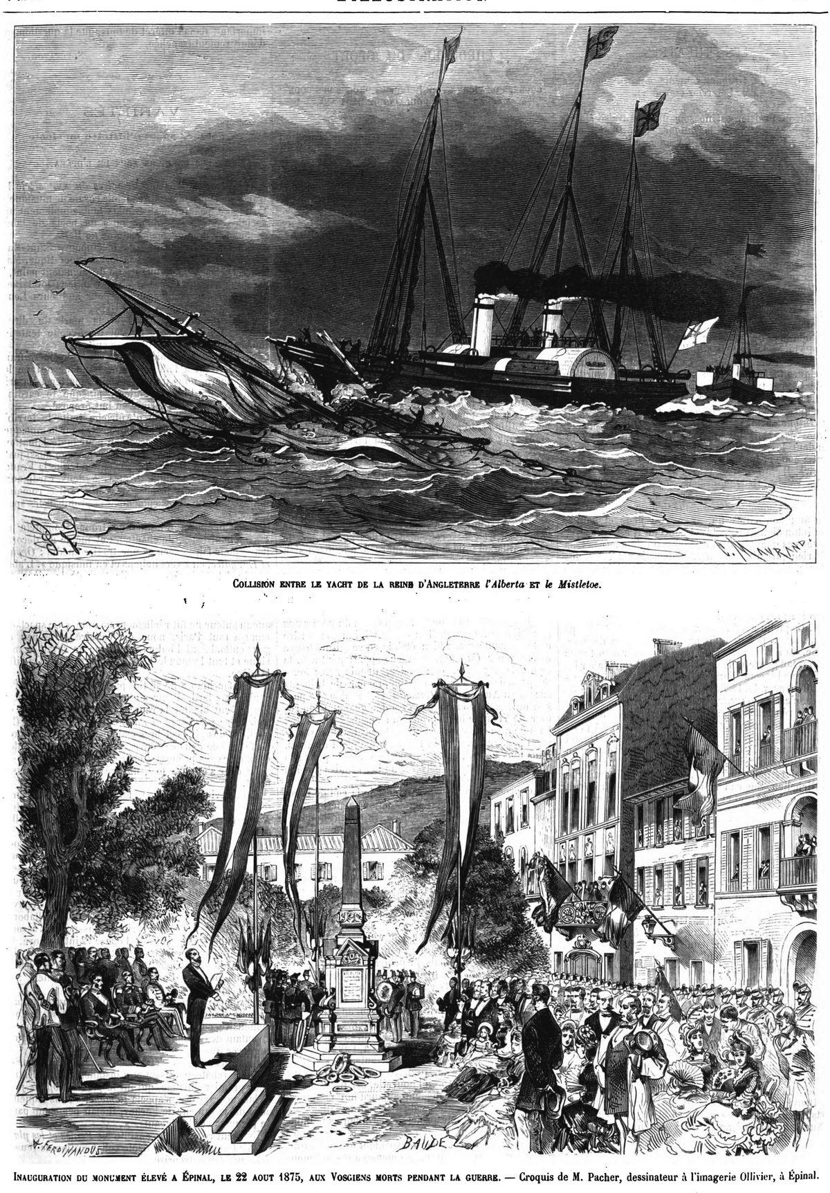 Collision entre le yacht de la reine d'Angleterre l'Alberta et le Mistletoe. — Inauguration du monument élevé à Epinal, aux Vosgiens morts pendant la guerre.