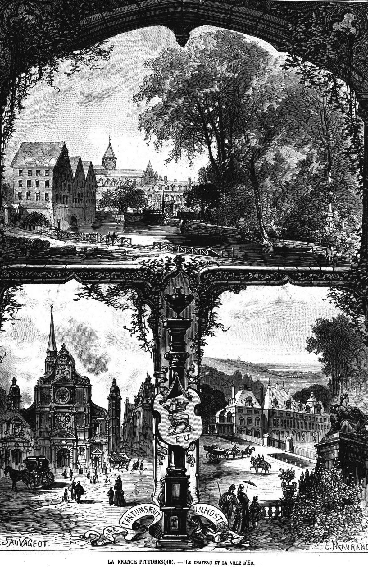 La France pittoresque : le château et la ville d'Eu. 1875