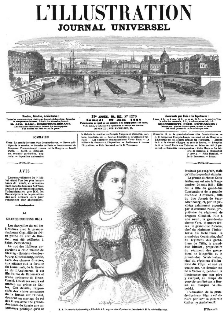 LA GRANDE-DUCHESSE OLGA Les fiançailles du roi des Hellènes avec la grande duchesse Olga, fille du frère puîné du czar de Russie, ont été célébrées à Saint-Pétersbourg.