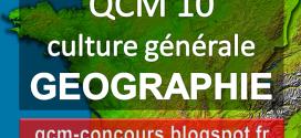 QCM n°10 géographie. Jeux éducatifs géographie