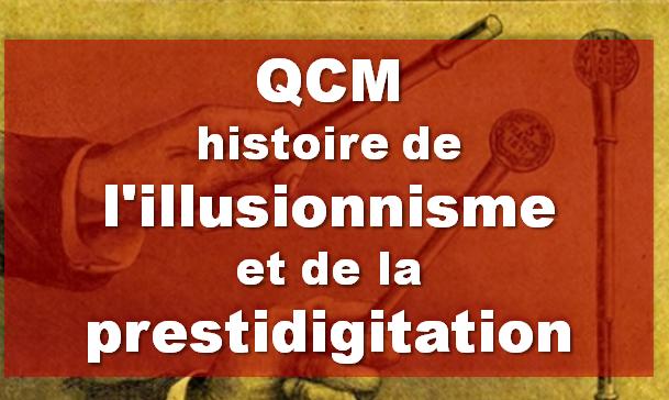 qcm-illusionnisme-prestidigitation-magie