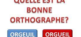 QUELLE EST LA BONNE ORTHOGRAPHE?